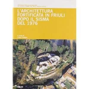in Friuli dopo il sisma del 1976 (9788884203663) L. Fantoni Books