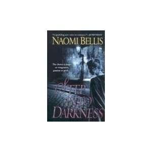 Step Into Darkness (Signet Eclipse) (9780451219381): Naomi