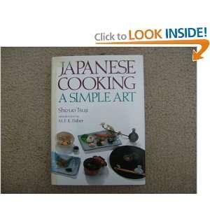Japanese Cooking a Simple Art Shizuo Tsuji Books