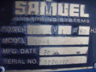 SAMUEL SA 625 Semi Automatic Strapping Machine w/ Lift
