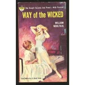 Way of the Wicked William Woolfolk  Books