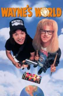 Waynes World: Mike Myers, Dana Carvey, Rob Lowe, Tia