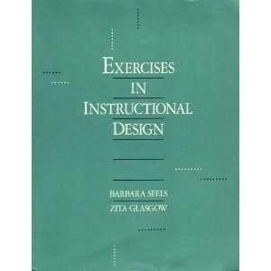 Exercises Insrucional Design (9780675208277) Barbara Seels Books
