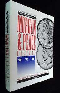 Catalog & Encyclopedia of Morgan & Peace Dollars