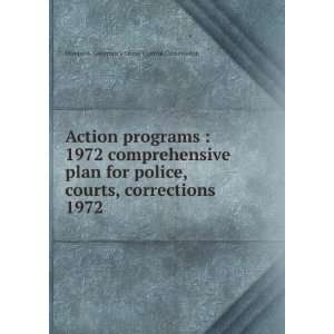 courts, corrections. 1972 Montana. Governors Crime Control