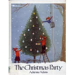 The Christmas Party (9780689716300) Adrienne Adams Books