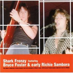 Bruce Foster/Shark Frenzy: Richie Sambora: Music