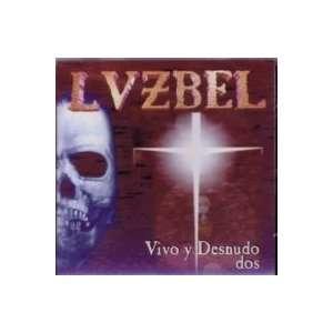 VIVO Y DESNUDO DOS: LUZBEL: Music