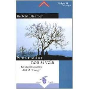 sistemica di Bert Hellinger (9788871831107): Bertold Ulsamer: Books