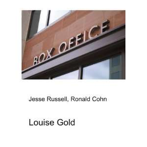 Louise Gold Ronald Cohn Jesse Russell  Books