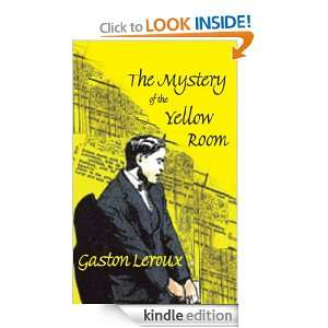 The Mystery of the Yellow Room (Dedalus European Classics): Gaston