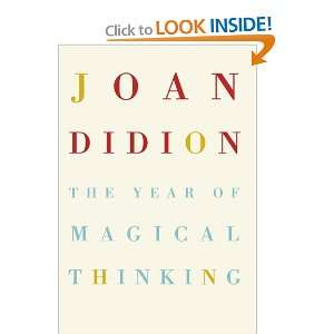 The Year of Magical Thinking (9780007216840): Joan. Didion: Books