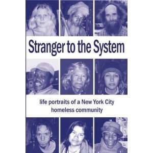 of a New York City Homeless Community) [Paperback] Jim Flynn Books