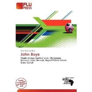 John Boye (French Edition) (9786200589699) Gerd Numitor Books