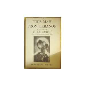 Study of Kahlil Gibran (9780394448480): Barbara Young: Books