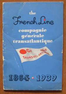 FRENCH LINE HISTORY 1864 1939 NORMANDIE, others