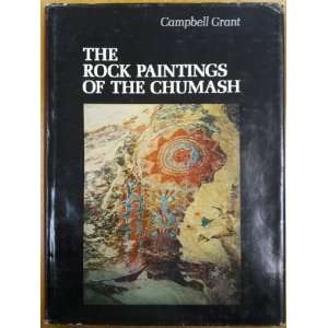 The Rock Paintings of the Chumash: A Study of a California Indian