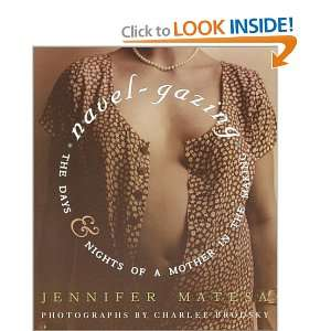of a Mother in the Making (9780609807873): Jennifer Matesa: Books