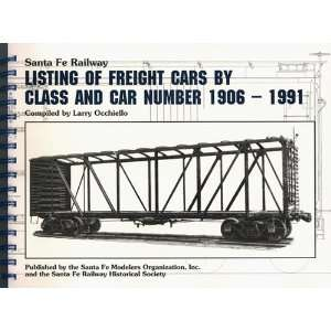 Santa Fe Railway Listing of Freight Cars by Class and Car