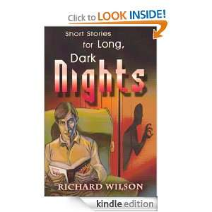 Short Stories for Long, Dark Nights Richard Wilson