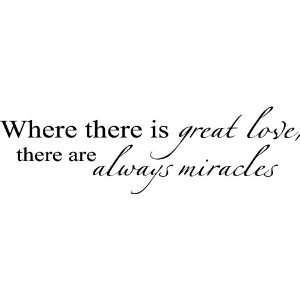 Great Love There Are Always Miracles vinyl lettering wall art sayings