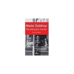 Maite Zaldívar (¿Nacida para mentir?) (9788496632196