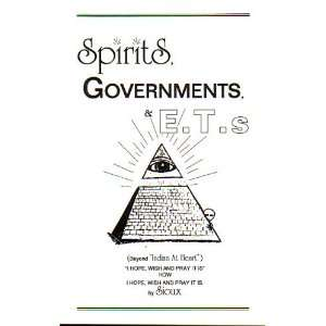 Spiris, governmens & E..s Beyond Indian a hear Sioux Books