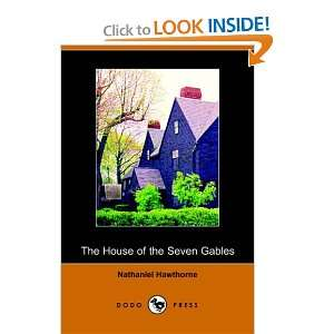 The House of Seven Gables (Dodo Press) (9781406501322