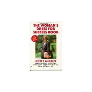 The Womans Dress for Success Book,1978 John T. Molloy Books
