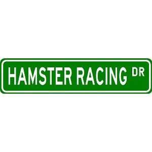 HAMSTER RACING Street Sign   Sport Sign   High Quality Aluminum Street