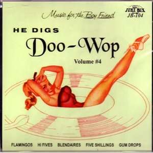 He Digs Doo wop   Vol. #4 Various Music