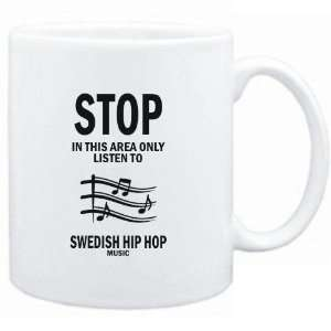 Mug White  STOP   In this area only listen to Swedish Hip Hop