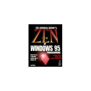 Zen of Windows 95 Programming Master the Art of Moving to Windows 95