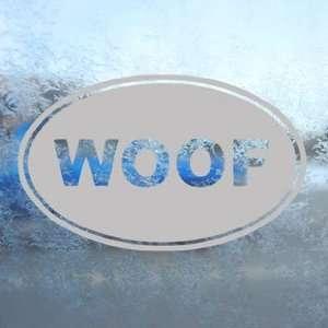 WOOF Oval Dog BARK Gray Decal Car Truck Window Gray