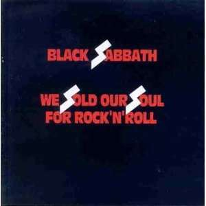 We Sold Our Souls for Rock N Roll Black Sabbath Music