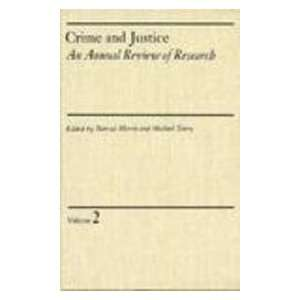 com Crime and Justice, Volume 2 An Annual Review of Research (Crime