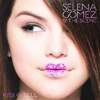 Kiss and Tell by Selena Gomez and the Scene ( Audio CD   2009)