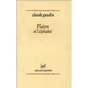 Platon et lalphabet (Philosophie daujourdhui) (French