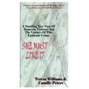 Must Like It (9781587410536) Teresa Williams, Camille Peters Books