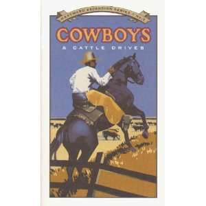 Cowboys & cattle drives (Westward expansion series): Scott
