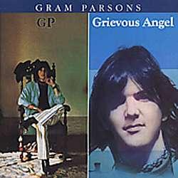 Gram Parsons   GP/Grievous Angel