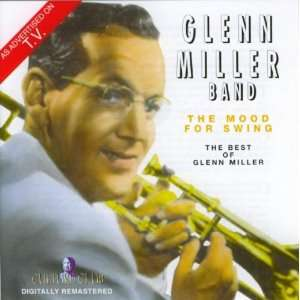 Mood for Swing Glenn Miller & His Orchestra Music