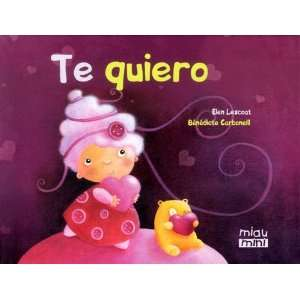 Te quiero / I Love you (Spanish Edition)