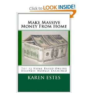 Make Massive Money From Home: Top 12 Home Based Online Business Models