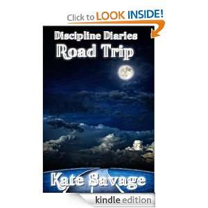 Diaries: Spanking Stories   Road Trip: Kate Savage, Discipline Diaries