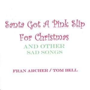 Santa Got a Pink Slip for Christmas & Other Sad So Archer
