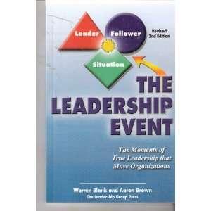 Leadership That Move Organizations (9780977973712): Warren Blank