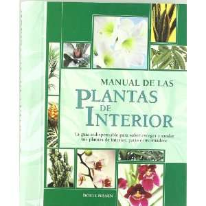 Manual de las plantas de interior (Ilustrados) (Spanish
