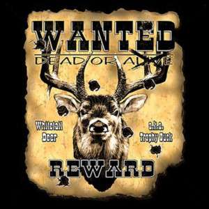 Wanted Big Buck Deer Hunting Sportsman T shirt