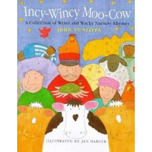 Incy Wincy Moo Cow Pb (Poetry) (9780750027236) John